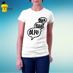 Tshirt femme Blah blah blah