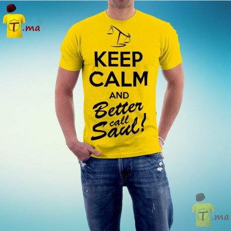 Tshirt homme keep calm and better call Saul