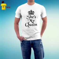 Tshirt homme She is my queen