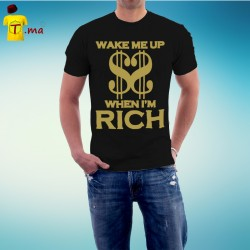 Tshirt homme Wake me up when I am rich