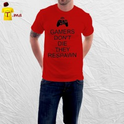 Tshirt homme Gamers don't die they respwn