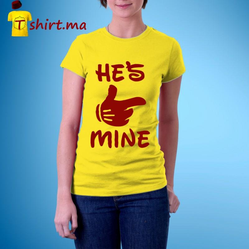 Tshirt femme He is mine