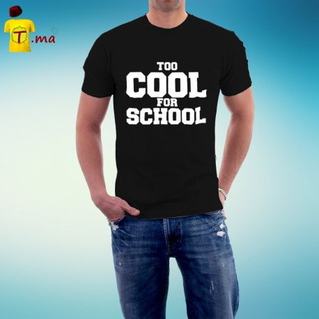 Tshirt homme Too Cool for School